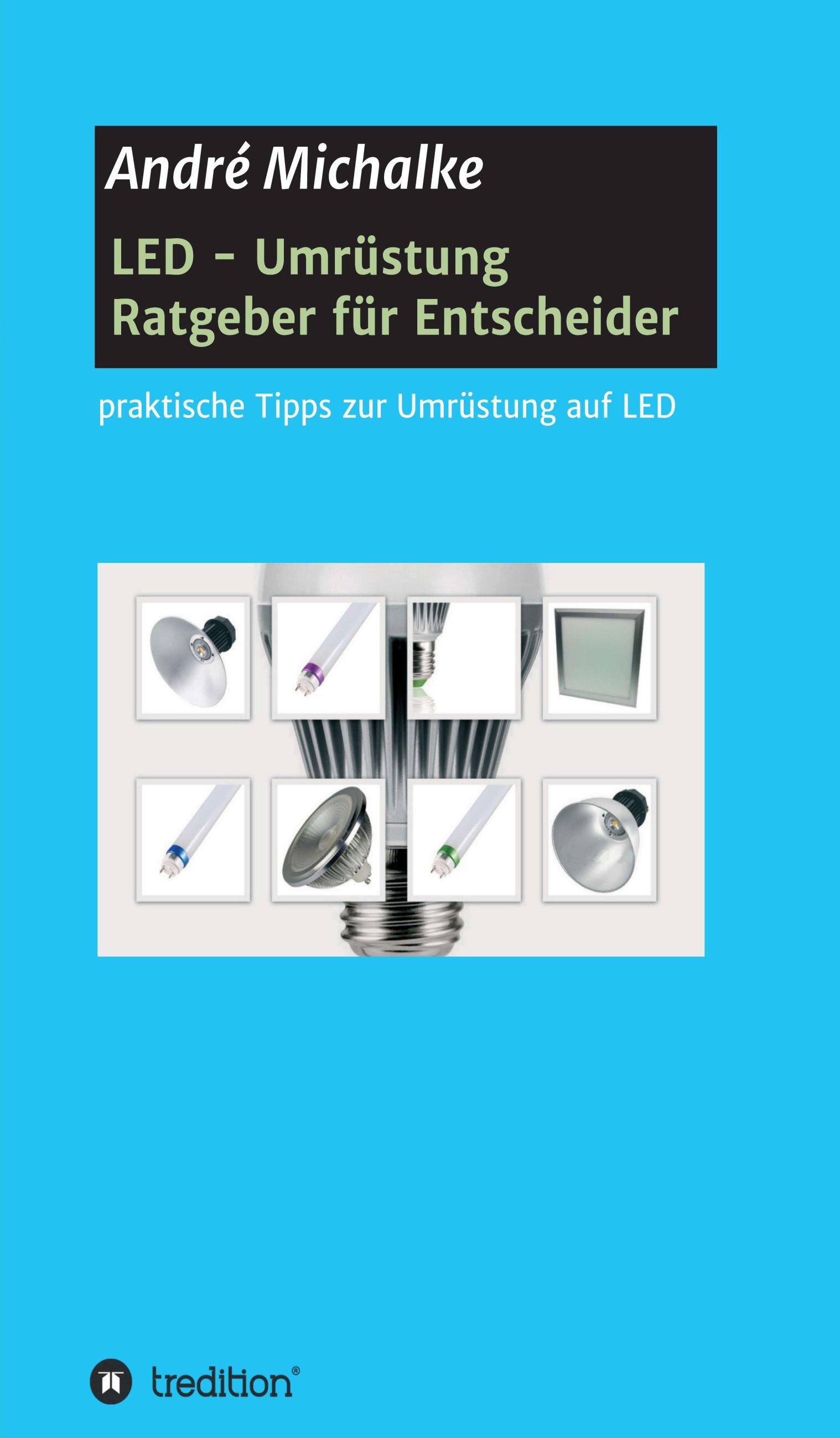 LED: Ratgeber für Entscheider - neues Buch liefert ...